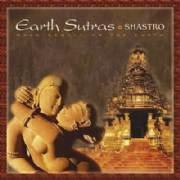 Earth Sutras - Shastro